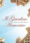 MUSIC OF THE FRENCH BAROQUE / IL GIARDINO ARMONICO