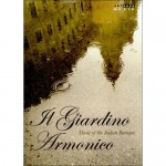 MUSIC OF THE ITALIAN BAROQUE / IL GIARDINO ARMONICO
