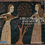 Knights, Maids and Miracles / The Spring of Middle Ages / La Reverdie / Box 5 CD