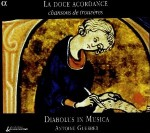 LA DOCE ACCORDANCE / DIABOLUS IN MUSICA
